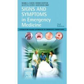 SIGNS AND SYMPTOMS IN EMERGENCY MED 2E