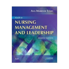 GUIDE NURSING MANAGEMENT LEADERSHIP 8E