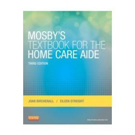 Mosby's Textbook Home Care Aide 3e