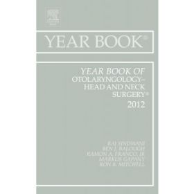 Year Book of Otolaryngology 2012