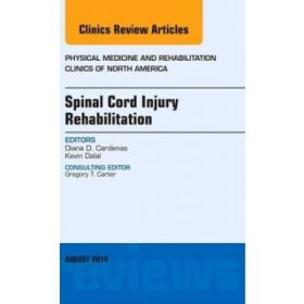 Spinal Cord Injury Rehabilitation, An Is