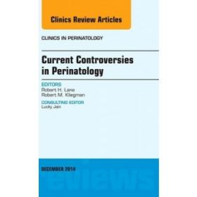 Current Controversies in Perinatology, A