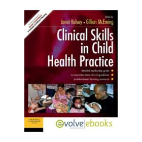 Clinical Skills Child Health Practice 1e
