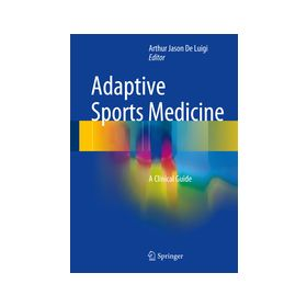 Adaptive Sports Medicine A Clinical Guide