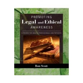 PROMOTING LEGAL AND ETHICAL AWARENESS 2E
