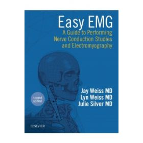 Easy EMG 2E:A Guide to Performing Nerve