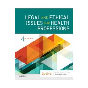 Legal & Ethical Issues Health Prof 4E