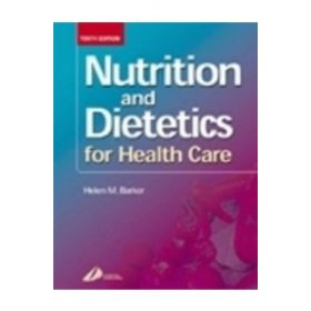 NUTRITION & DIETETICS FOR HEALTH CARE10E