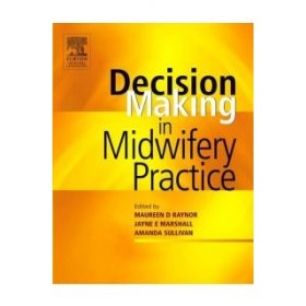 DECISION MAKING MIDWIFERY PRACTICE