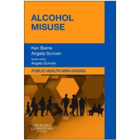 Pub Health Mini-Guides Alcohol Misuse 1e