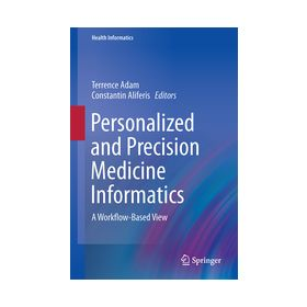 Personalized and Precision Medicine Informatics A Workflow-Based View