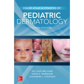 KANE Color Atlas and Synopsis of Pediatric Dermatology